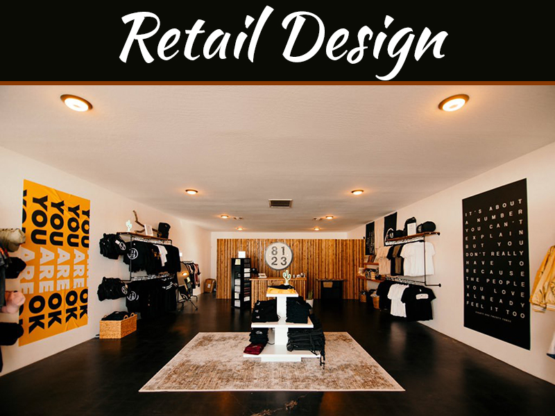 Give Customers the Ultimate Shopping Experience with These Retail Design Tips
