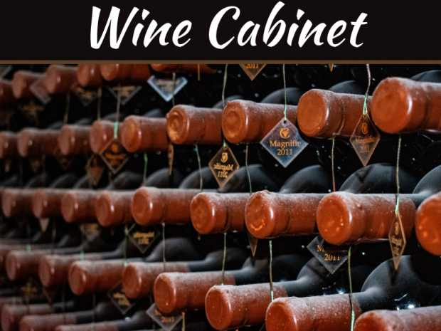 How To Choose A Wine Cabinet That Suits Your Requirements