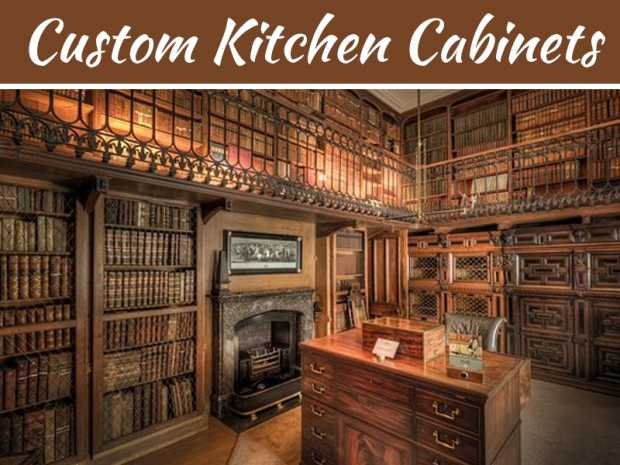 How To Decide On A Design For Custom Kitchen Cabinets