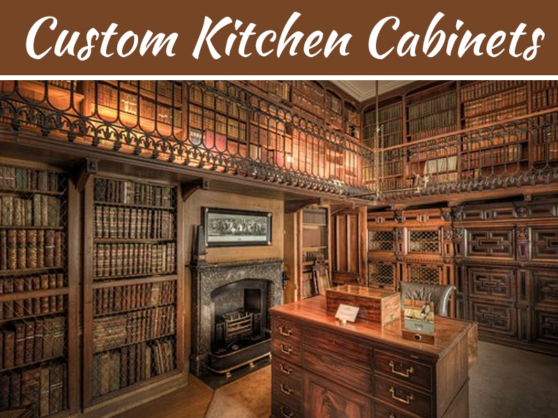 How To Decide On A Design For Custom Kitchen Cabinets My