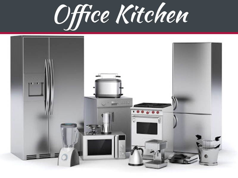 Must-Have Appliances For An Office Kitchen
