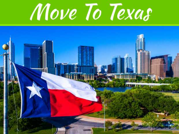 The Ultimate Guide To Moving To Texas: Everything You Should Know