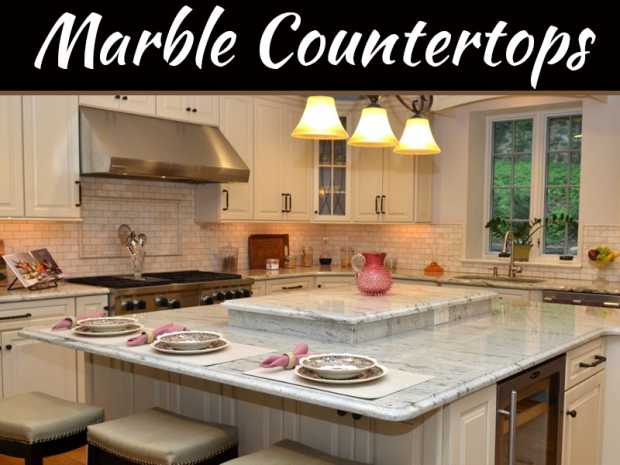 Why Marble Countertops Are Always in Style