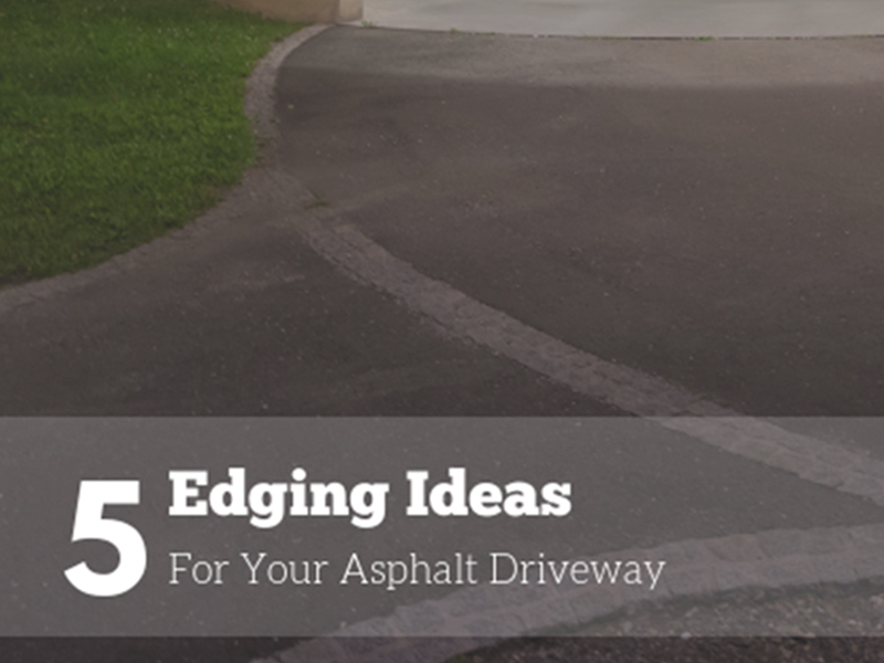 5 Edging Ideas for Your Asphalt Driveway