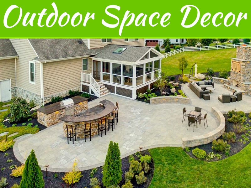 Expert's Suggestion to Decor Outdoor Space