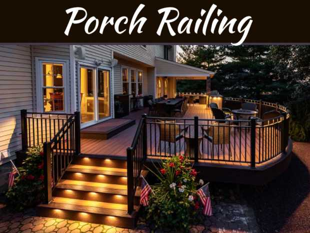 How Can Porch Railing Give Your Outdoor Areas A Fresh Look?