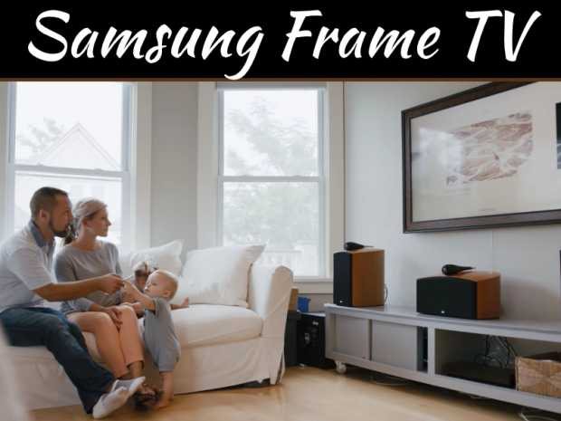 A Comprehensive Review of Samsung The Frame TV