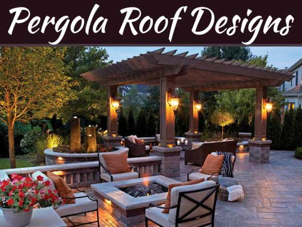 A Guide To Pergola Roof Designs