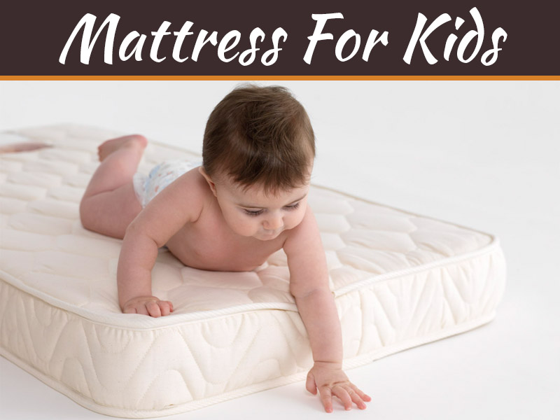 Key Tips For Finding The Perfect Mattress For Kids