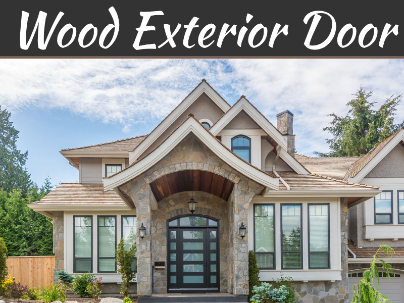Should You Choose Wood Exterior Door?