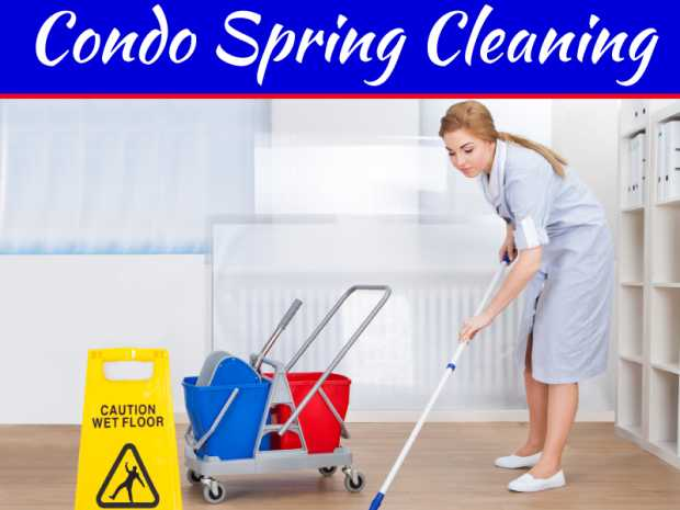 Why Outsource Your Condo Spring Cleaning To Us?