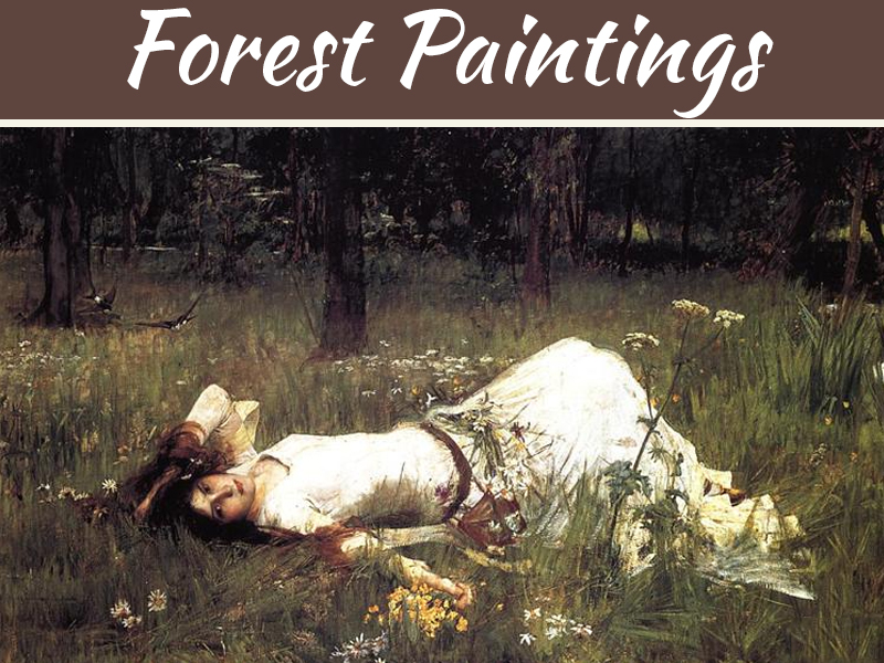 Most Beautiful Forest Paintings