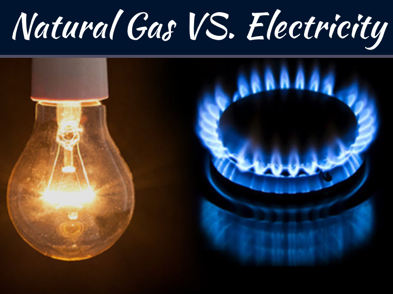 Natural Gas VS. Electricity