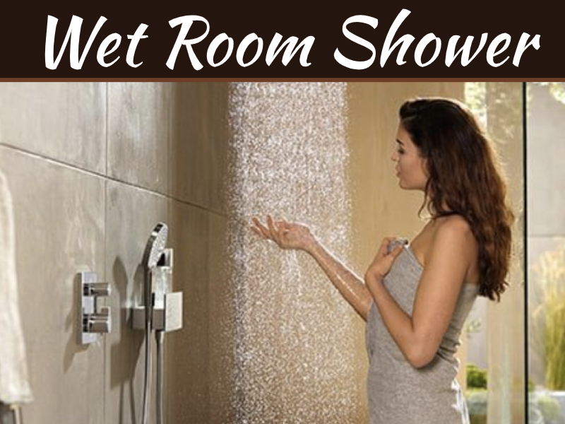 Slick Wet Room Shower Ideas That Impress!