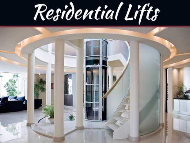 The Benefits Of Residential Lifts