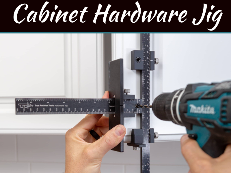 Make Your Job Easier with A Cabinet Hardware Jig
