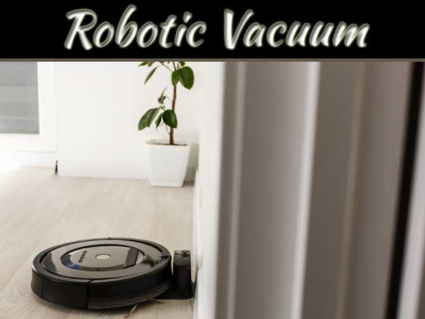 Robotic Vacuum Buying Guide For Newbies