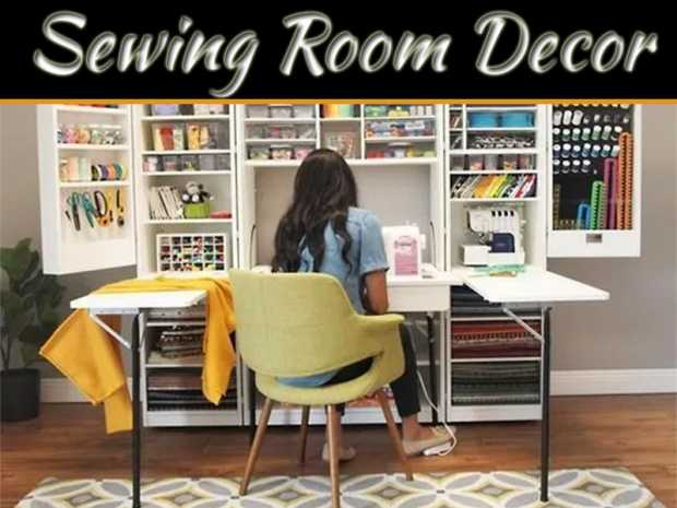 Decorating A Sewing Room: Everything You Need To Know