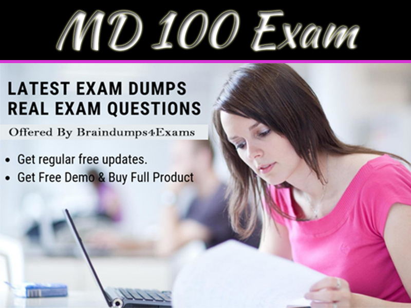 Modern Desktop Administrators: How To Prepare And Pass MD-100 Exam Using Practice Tests?