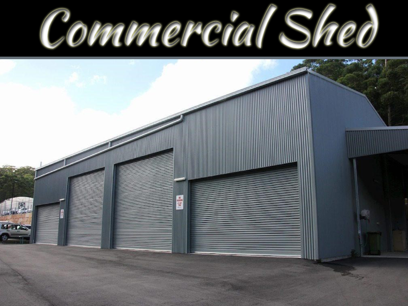The Advantages Of A Commercial Shed In Comparison To Other Commercial Buildings