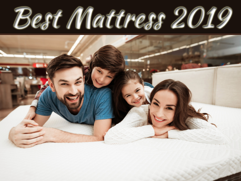 Why You Should Consider The Best Mattress 2019 When Buying A Bed