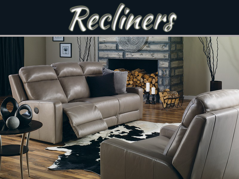 Benefits Of Recliner Chairs And Sofas
