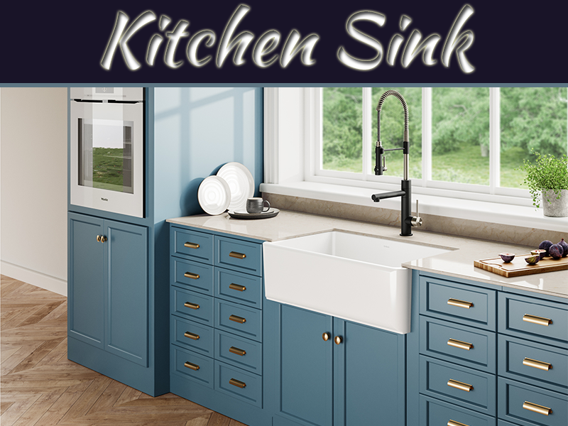 Looking For A Kitchen Sink? Here Are Some Tips To Follow