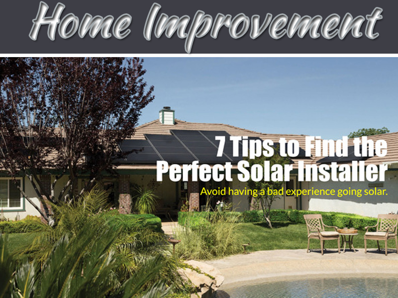7 Tips To Find The Best Solar Panel Installation Company
