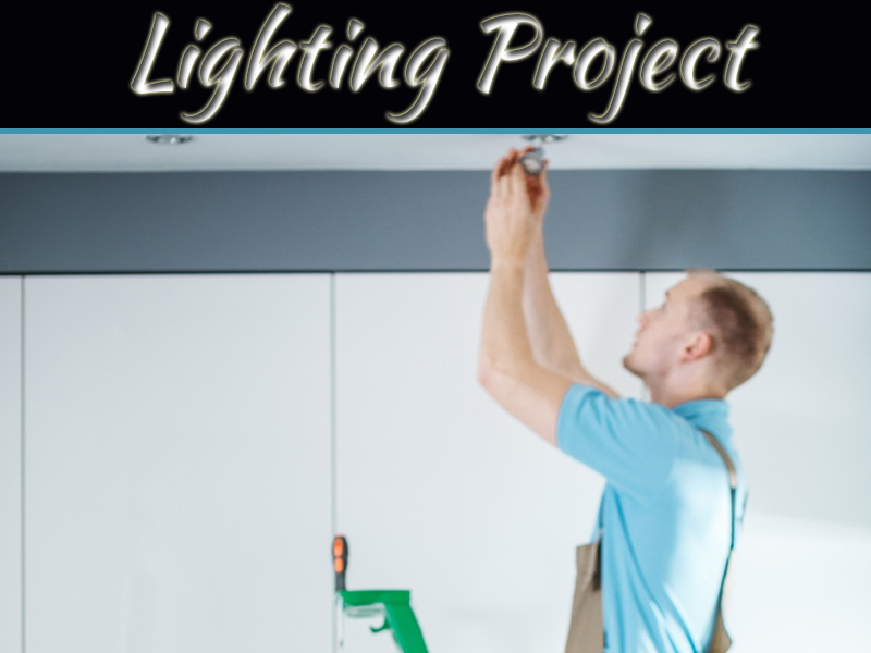 Go With A Pro For Your Next Lighting Project