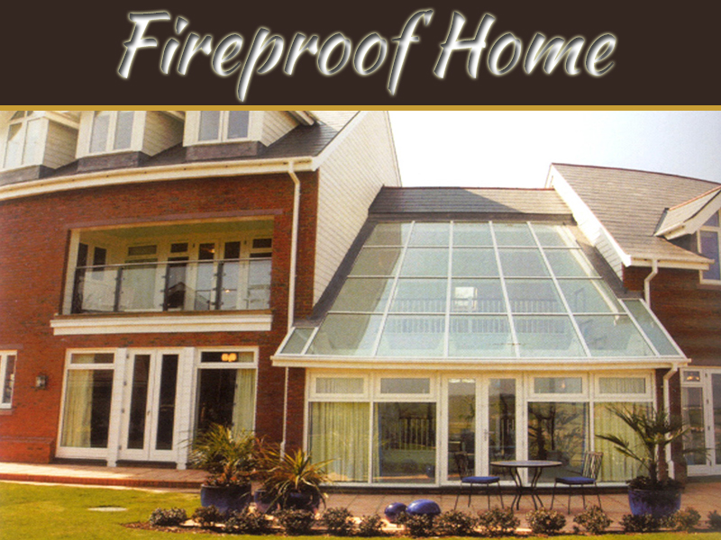 How To Build A Fireproof Home?