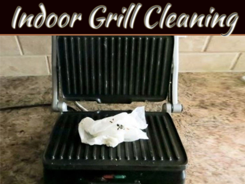 How To Clean An Indoor Grill?