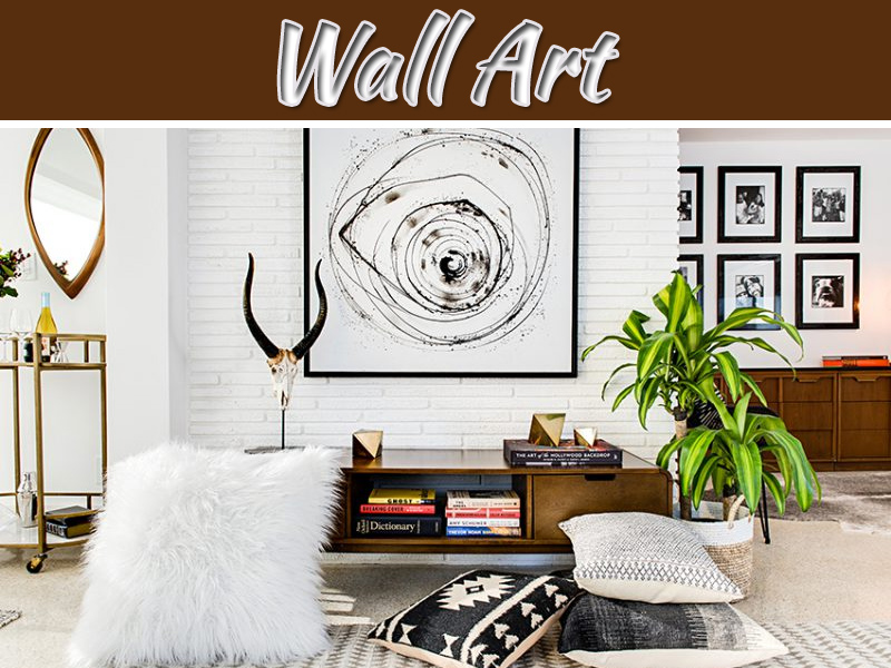 How To Select The Ideal Wall Art For Your Space