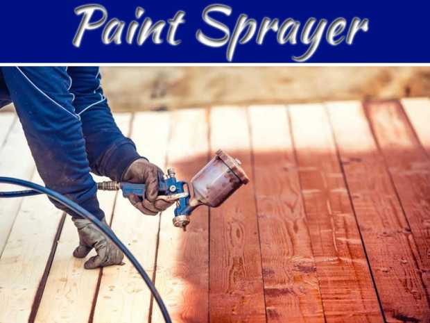 Things You Should Know About A Paint Sprayer
