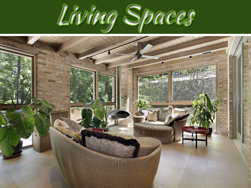 Three Of The Best Living Spaces To Consider Adding To Your Home