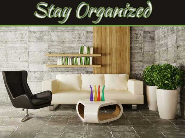 Tips On Staying Organized In Your Tiny Home