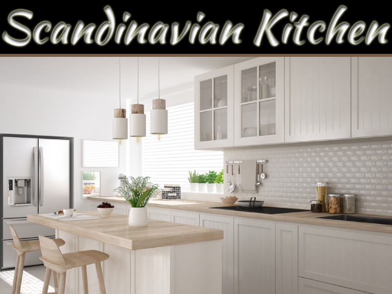 Why The Scandinavian Kitchen Design Is Becoming Popular In The US