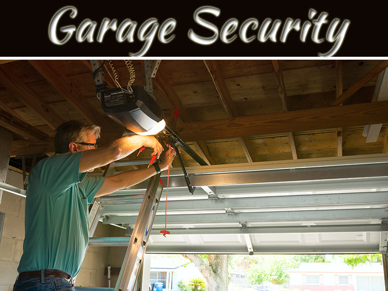 13 Ways You Can Make Your Garage Secure
