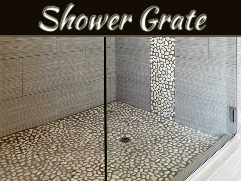 Buy A Shower Grate - Why Do Prices Vary So Much?