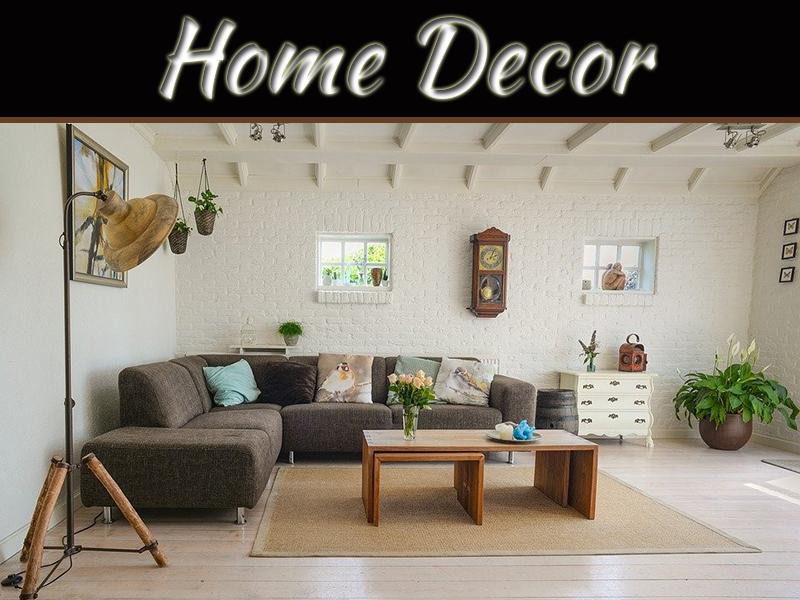 Things To Consider When Decorating Your Home