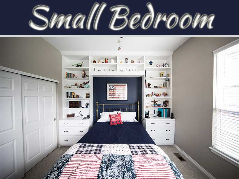 8 Smart Tips To Make A Small Bedroom Look Great My Decorative
