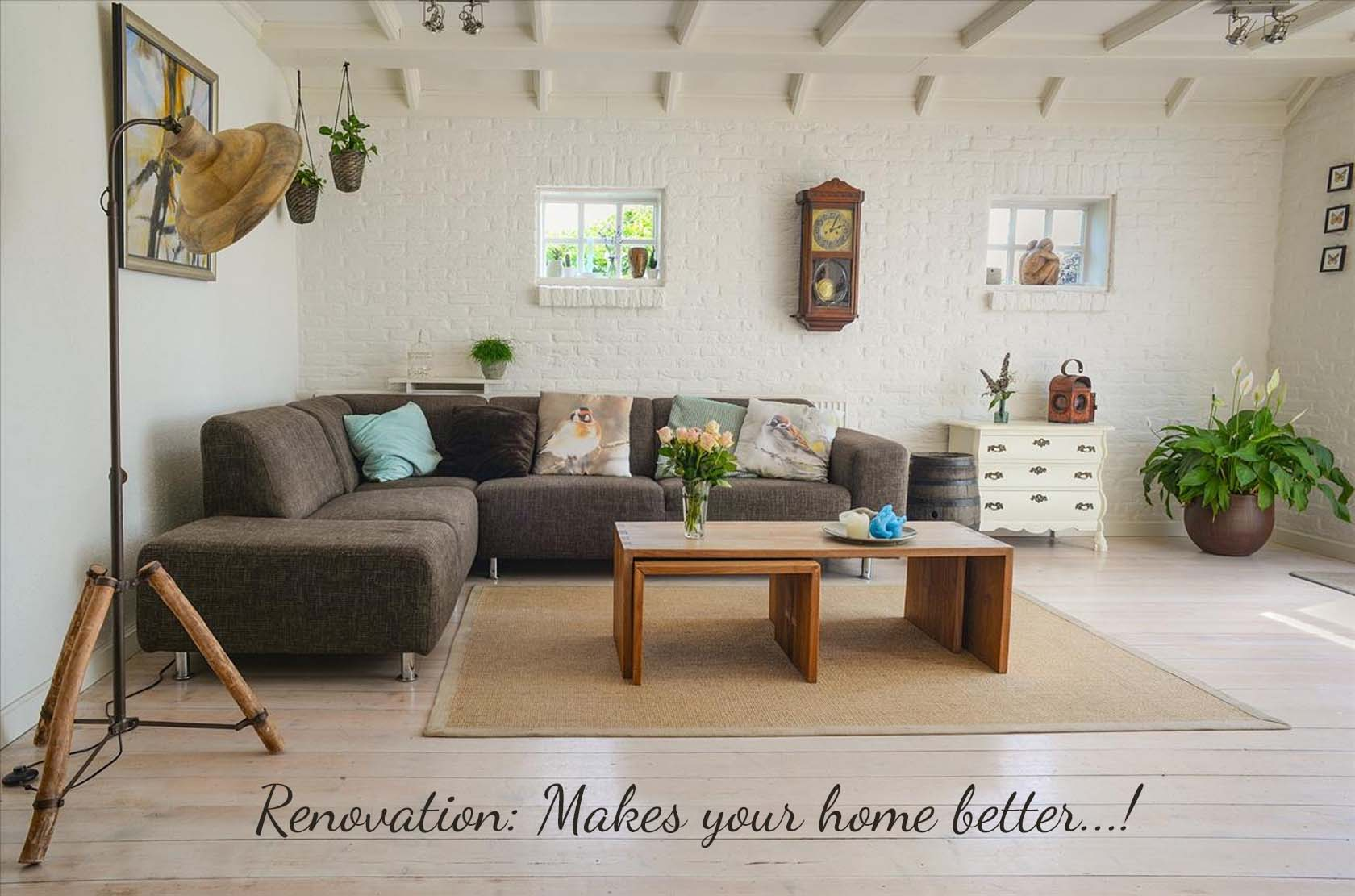 Home Renovation Makes Your Home Better